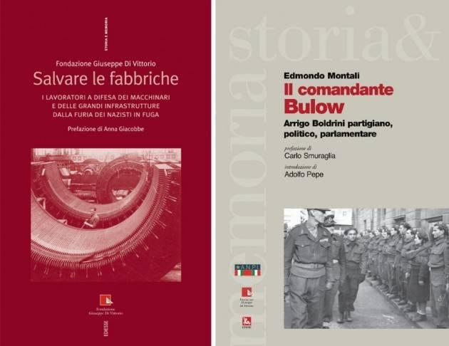 Cgil Pagine di Resistenza La Liberazione è nei libri di Emiliano Sbaraglia