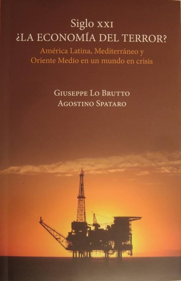 In Messico, nuova edizione del libro 'SIGLO XXI- La economia del terror?'- di Agostino Spataro e Giuseppe Lo Brutto