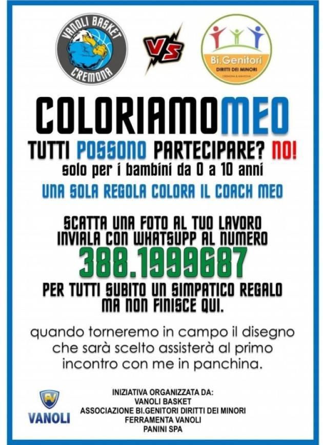 Cremona COLORIAMOMEO Iniziativa Bigenitori-Vanoli Basket