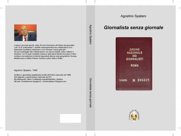 GIORNALISTA SENZA GIORNALE, libro di Agostino Spataro