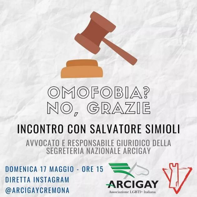 In occasione del prossimo 17 Maggio Arcigay Cremona propone un incontro di riflessione con Salvatore Simioli