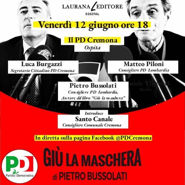 Giù la maschera PD Cremona diretta FB  venerdì 12 giugno con Pietro Bussolati