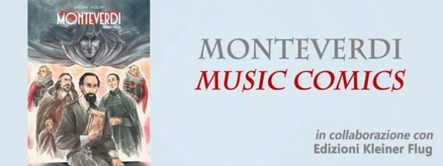 Cremona Monteverdi Online  con il  Ponchielli  Mondo fumetto e musica antica si incontrano sul web.