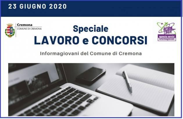 Informa Giovani Cremona SPECIALE LAVORO E CONCORSI del 23 giugno 2020