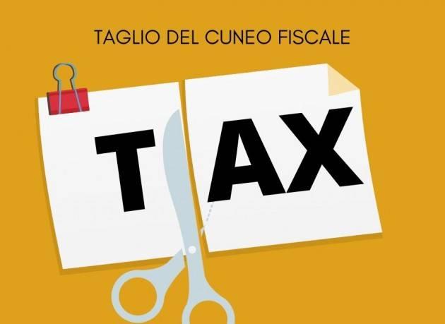 Cgil  A partire dal 1° luglio 2020 operative norme riduzione cuneo fiscale a favore dei lavoratori dipendenti