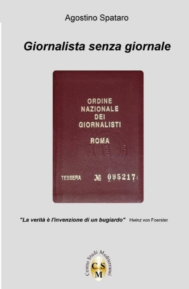 LA VERITA' E' L'INVENZIONE DI UN BUGIARDO   Agostino Spataro*