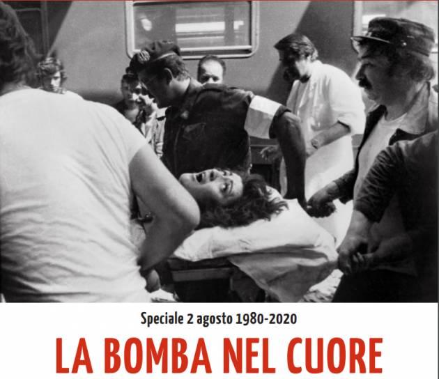 LA BOMBA NEL CUORE Bologna speciale strage  2 agosto 1980-2020