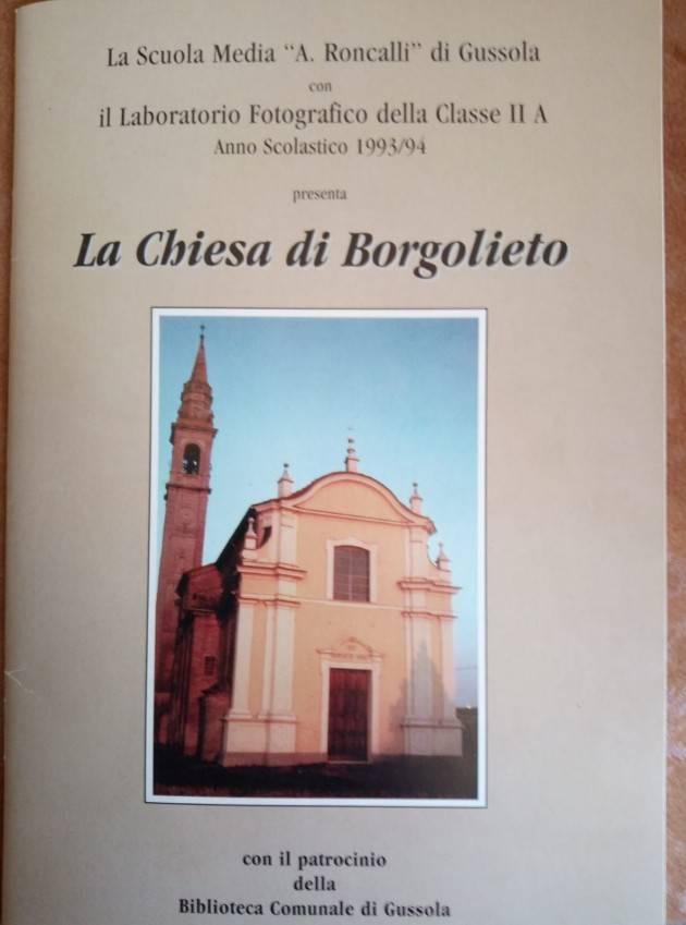 La chiesa di Borgolieto  (San Benedetto) RICORDARE PER NON  FARE DIMENTICARE   Gerelli Sante, Gussola