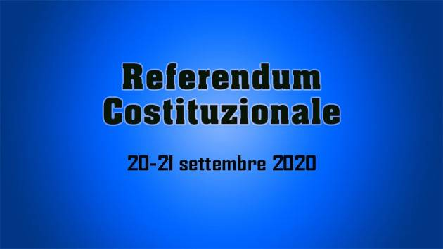 LnM REFERENDUM Costituzionale  del 20-21 settembre ESTERO: IL 28 LUGLIO LA PRIMA SCADENZA