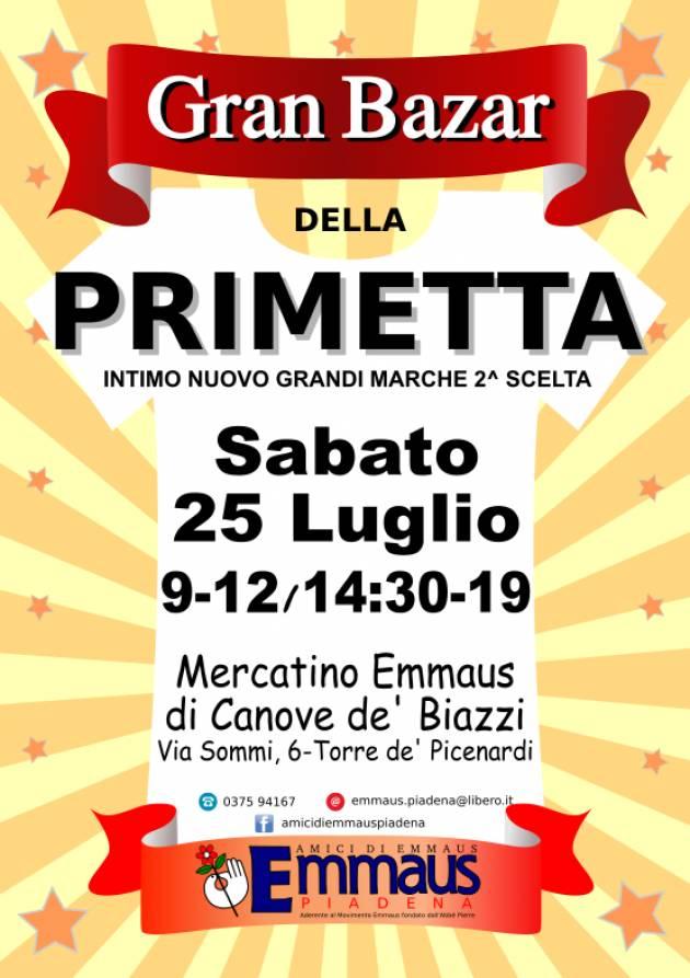 Emmaus Sabato 25 luglio a Canove de' Biazzi la vendita della 'Primetta'