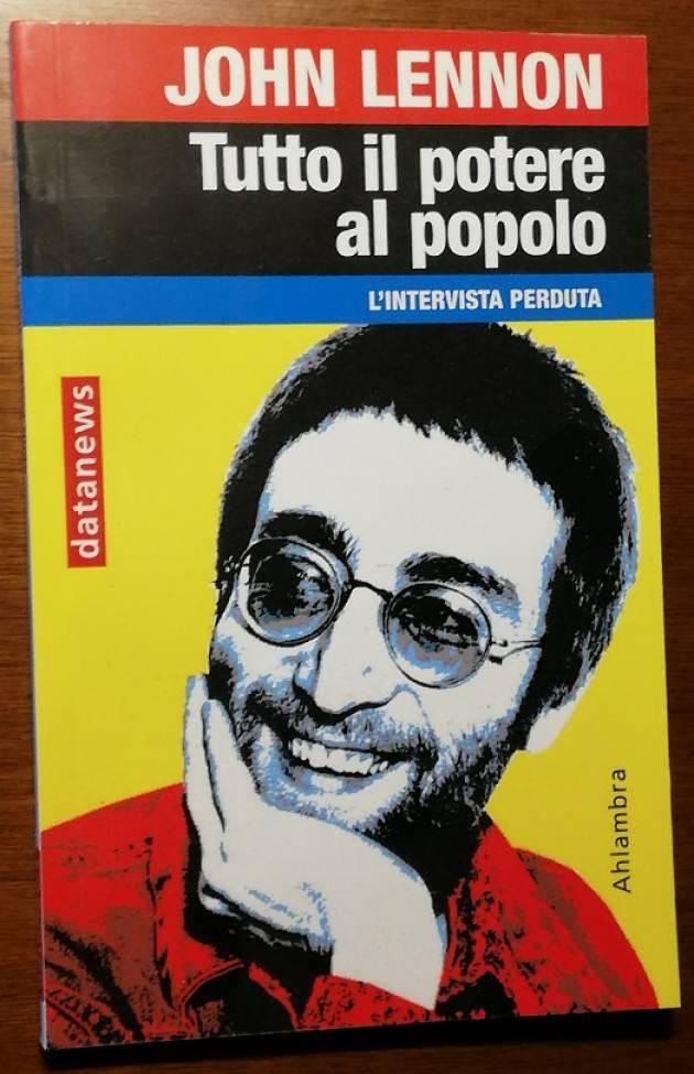 L'ON. MELONI HA RAGIONE: John LENNON ERA DI SINISTRA E SCRIVEVA CANZONI DI SINISTRA! Agostino Spataro.
