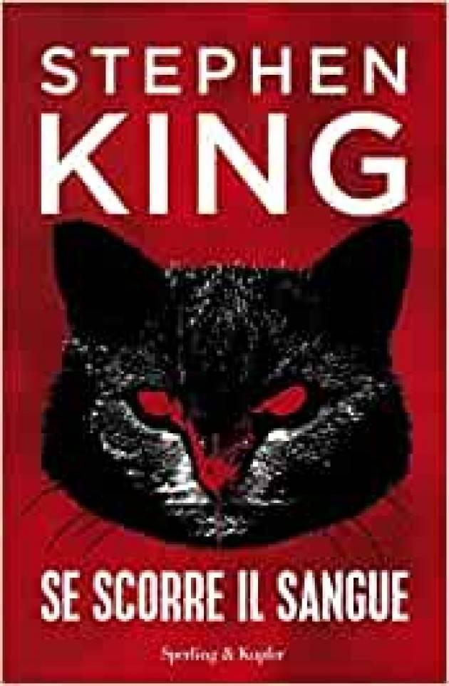 SE SCORRE IL SANGUE di Stephen King Recensione di Miriam Ballerini