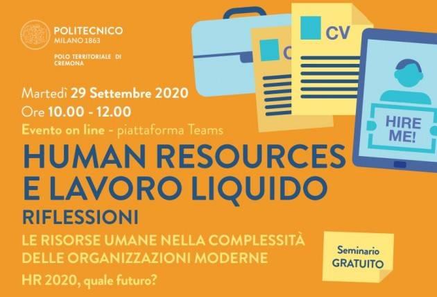 Human Resources e Lavoro liquido Campus Cremona Politecnico Milano continuano seminari online