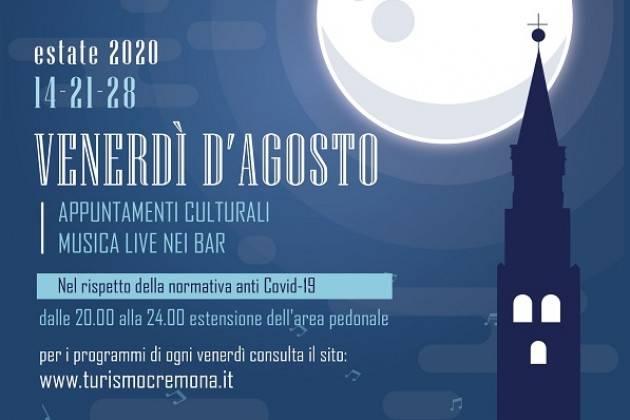 Dalla prossima settimana debuttano a Cremona i Venerdì d'agosto