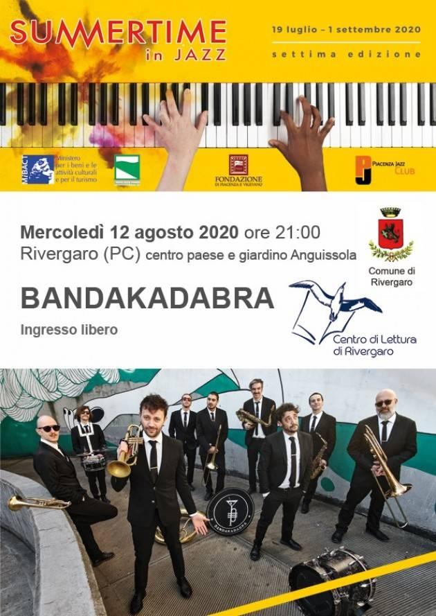 Jazz UNA FRIZZANTE BAND PER LE VIE DI RIVERGARO mercoledì 12 agosto