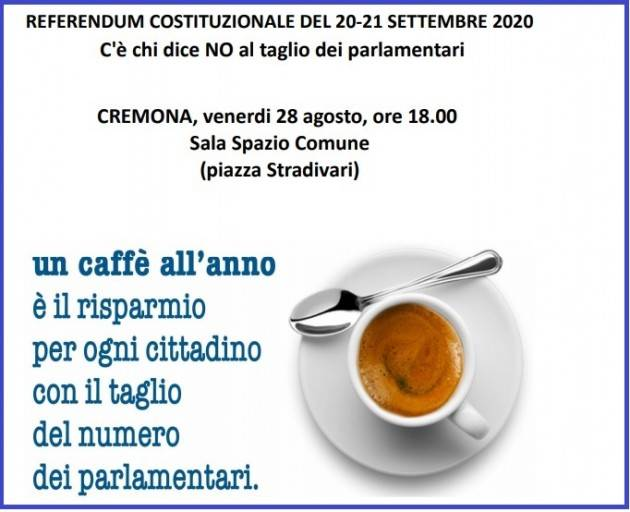 Cremona Venerdì 28  agosto apertura Campagna Referendaria per NO con Maurizio Turco