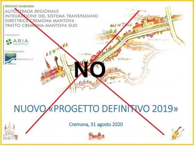 Cremona-Mantova, l'autostrada dei miracoli I vari comitati ribadiscono il loro NO !!