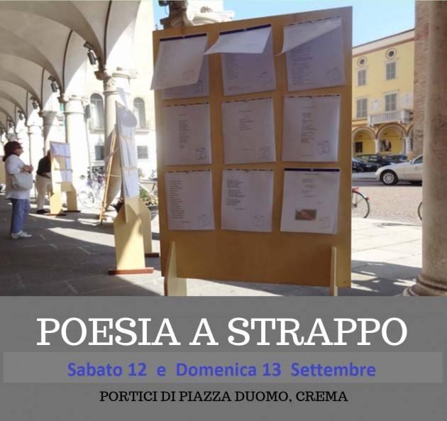 Crema 25esima edizione di Poesia A Strappo intitolata: DISTANZA il 12 e 13 settembre