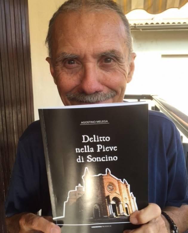 Delitto nella Pieve di Soncino nuovo libro di Agostino Melega (Cremona)