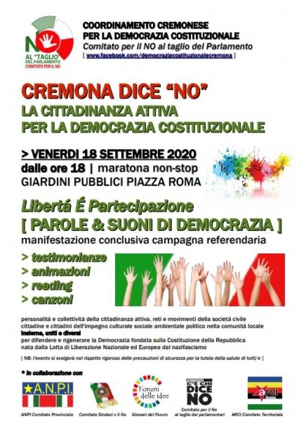 CREMONA DICE NO - MARATONA CONCLUSIVA CAMPAGNA REFERENDARIA VENERDI 18/9 ORE 18 - GIARDINI PUBBLICI PIAZZA ROMA