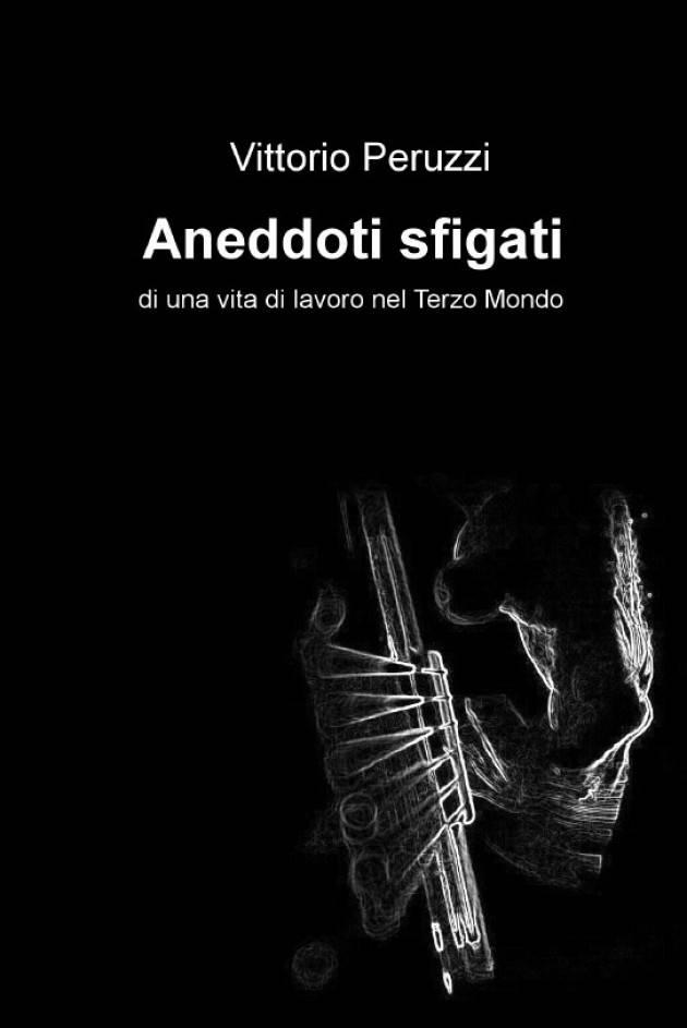 ANEDDOTI SFIGATI  di Vittorio Peruzzi Recensione di Gianni Antonio Palumbo