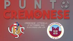 PUNTO CREMONESE: Oggi alle ore 15.00 allo Zini scendono in campo Cremonese e Cittadella.