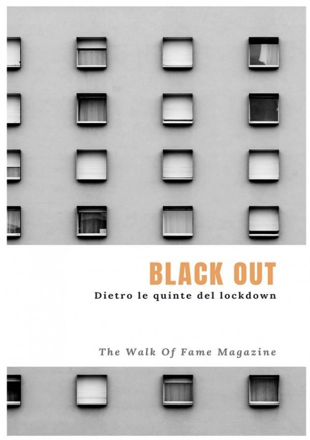 Uscita di 'Black Out, dietro le quinte del lockdown', primo libro edito dal magazine The Walk Of Fame.