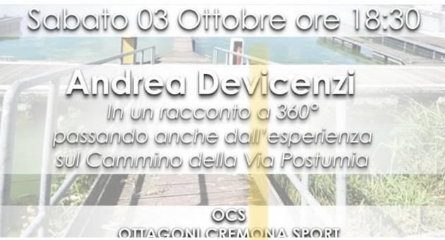 L'atleta  paraolimpico cremonese Andrea Devincenzi racconta il  'Cammino della via Postumia'