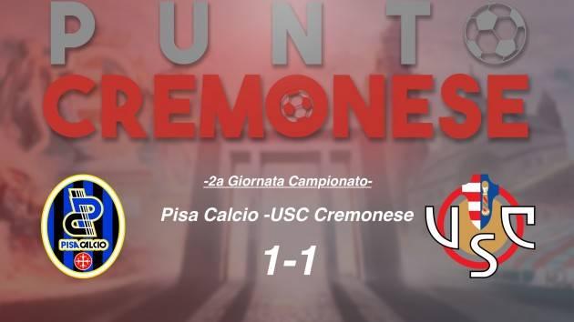 PUNTO CREMONESE:PUNTO CREMONESE: finisce in parità il derby delle torri:  Pisa - Cremonese 1-1