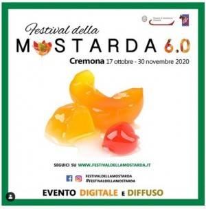 CREMONA  17 Ottobre-30 Novembre, 2020 Festival della Mostarda 6.0, dalle strade della città all'online