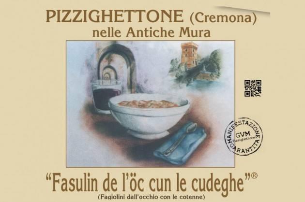 Pizzighettone FASULIN de L'òC CUN LE CUDEGHE ANNULLATA LA MARATONA RESTA L'ASPORTO ARRIVA LA NOVITA' DEL DRIVE IN