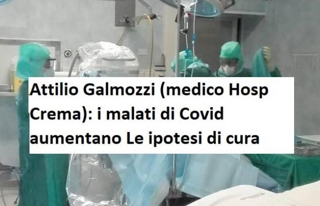 Attilio Galmozzi (medico Hosp Crema): i malati di Covid aumentano Le ipotesi di cura