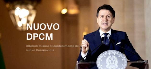 I CONTENUTI PRINCIPALI DEL NUOVO DPCM. Giuseppe Conto  Valido da lunedì 19 ottobre.