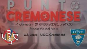 PUNTO CREMONESE: ore 19.00 Lecce - Cremonese, ultima partita della giornata infrasettimanale