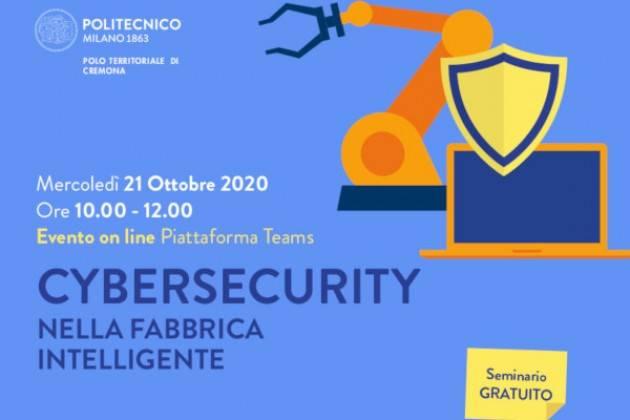 Cybersecurity nella Fabbrica Intelligente, oggi nel Campus di Cremona del Politecnico di Milano