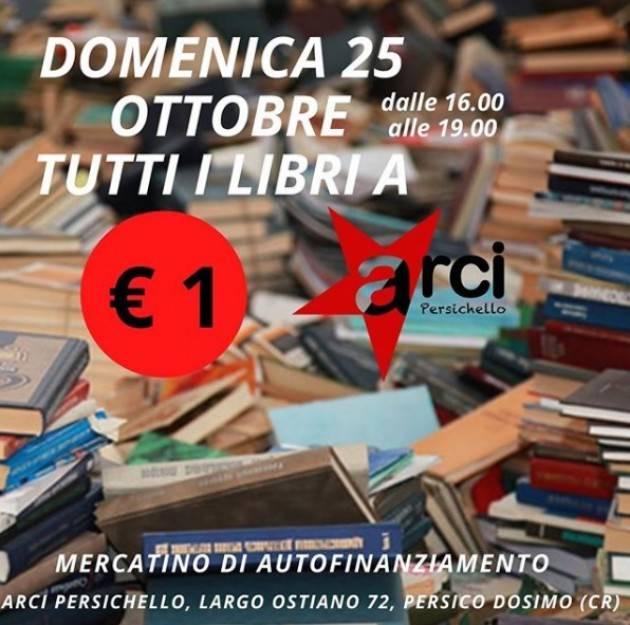Arcipersichello Domenica 25 ottobre, dalle 16 alle 19 TUTTI I LIBRI A € 1 ! Mercatino di autofinanziamento