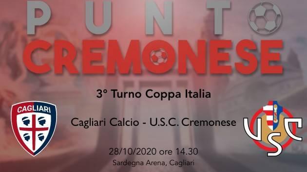 PUNTO CREMONESE: Cremonese in campo a Cagliari, la probabile formazione