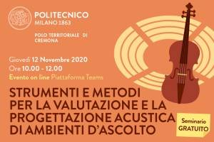 Strumenti e metodi per la valutazione e la progettazione acustica di ambienti d'ascolto, nuovo seminario on line del Campus di Cremona