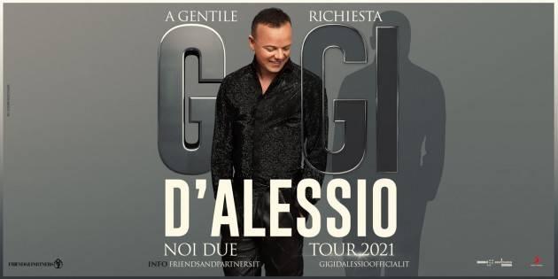 Teatro Ponchielli – Cremona RIPROGRAMMATO PER IL 2021 IL 'NOI DUE TOUR' DI GIGI D'ALESSIO il 22/11/