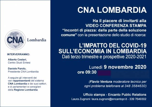 CNA Lombardia  video conferenza on line  lunedì 9 novembre ore 9.30