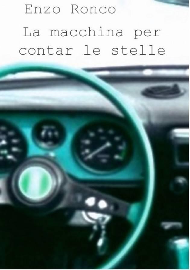 La macchina per contar le stelle di Enzo Ronco  Recensione di Gian Carlo Storti
