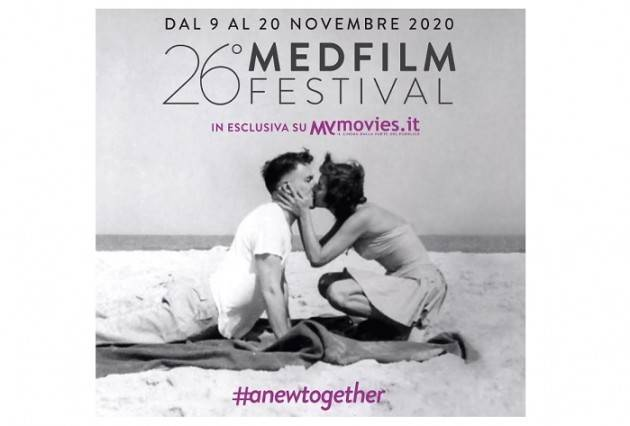 #ANEWTOGETHER: APERTA LA 26° EDIZIONE DEL MEDFILM FESTIVAL