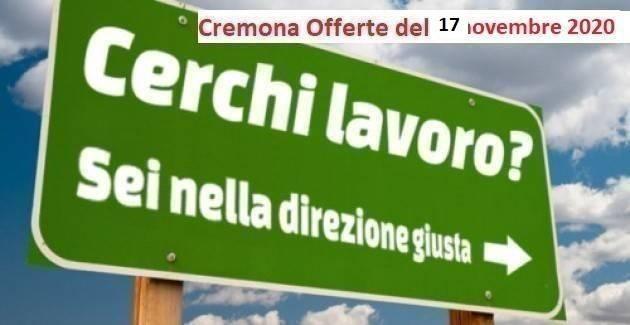 Cremona 17 novembre 2020 Sono attive 84 offerte di lavoro nei CPI e il Servizio Inserimento Disabili.