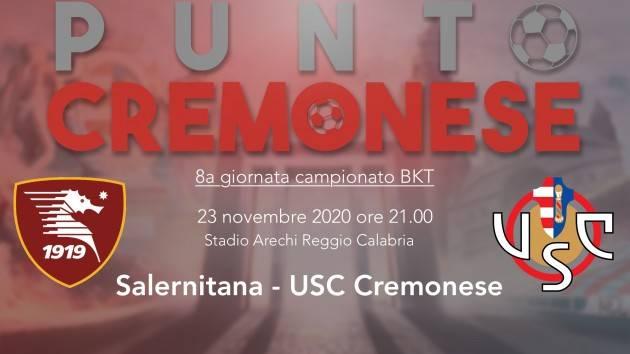 PUNTO CREMONESE: ore 21.00, a Salerno i grigiorossi con un nuovo modulo ed i vecchi problemi