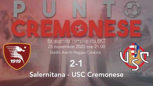 PUNTO CREMONESE: Cremonese sconfitta anche a Salerno, è allarme -grigio- rosso