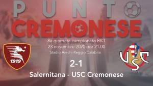PUNTO CREMONESE: grigiorossi sconfitti anche a Salerno, è allarme rosso