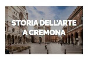 Corso online Storia dell'arte Cremonese