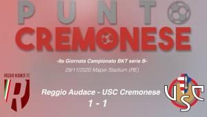 PUNTO CREMONESE: A Reggio Emilia un pareggio in extremis che sa' più di sconfitta
