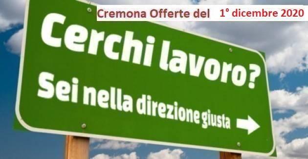Cremona 1/12/2020 Sono attive 84 offerte lavoro CPI e Inserimento Disabili.