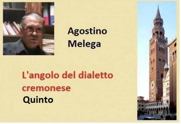 ANGOLO DEL DIALETTO CREMONESE (5) | Agostino Melega